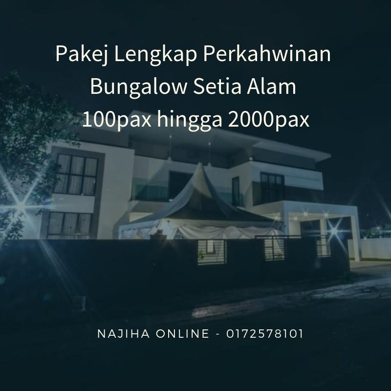 Pakej-Lengkap-Perkahwinan-Bungalow-Setia-Alam-100pax-hingga-2000pax