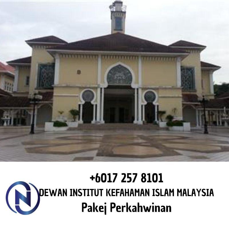 DEWAN-INSTITUT-KEFAHAMAN-ISLAM-MALAYSIA-Pakej-Perkahwinan-0172578101