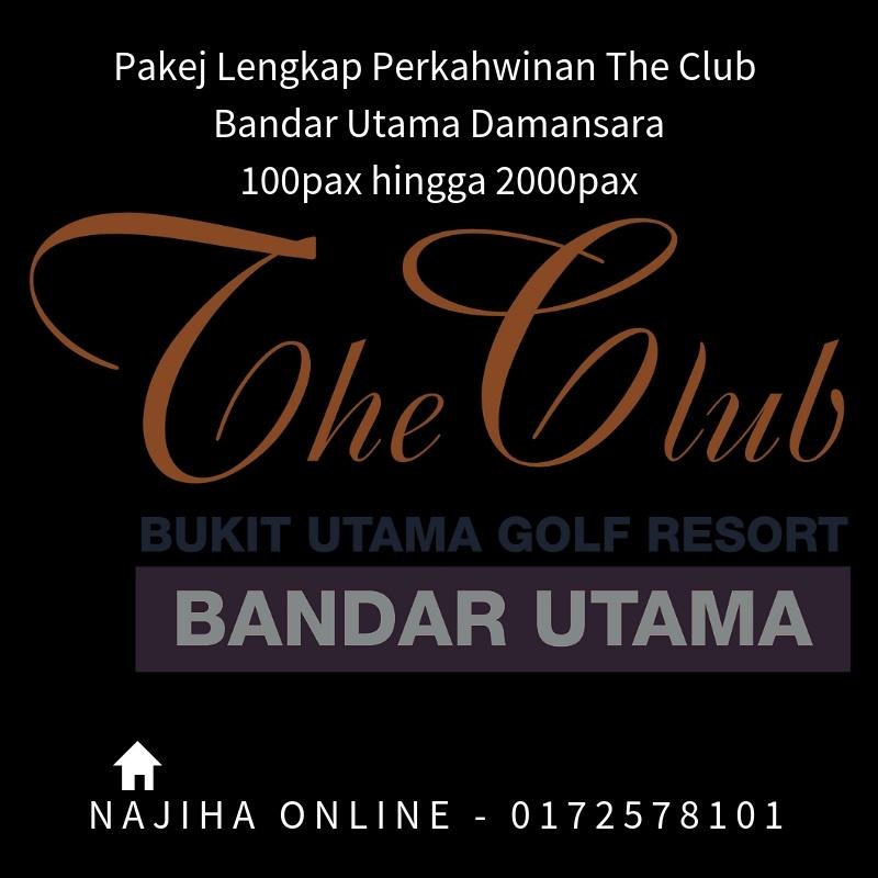 Pakej-Lengkap-Perkahwinan-The-Club-Bandar-Utama-Damansara-100pax-hingga-2000pax