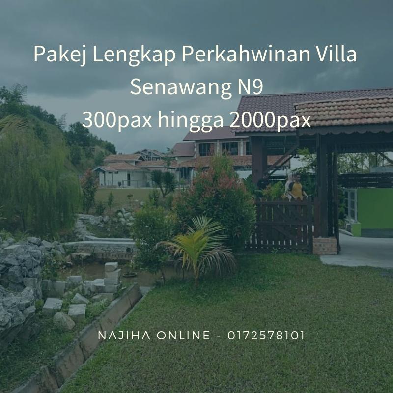 Pakej-Lengkap-Perkahwinan-Villa-Senawang-N9-300pax-hingga-2000pax