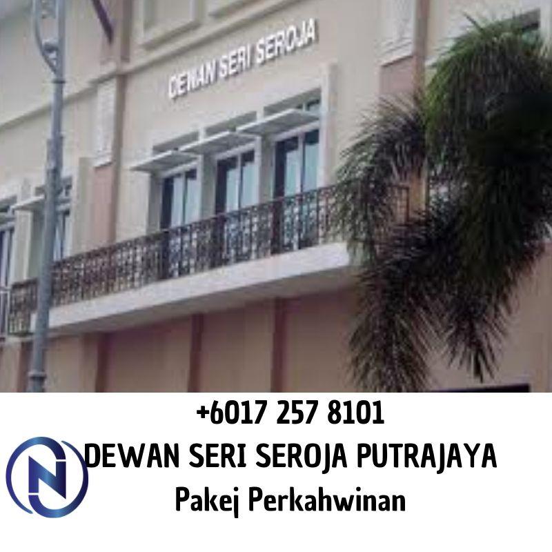 DEWAN-SERI-SEROJA-PUTRAJAYA-Pakej-Perkahwinan-0172578101